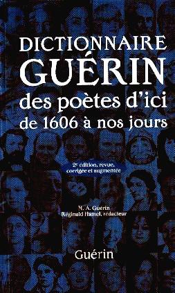 Page consacrée à l'auteure dans le « Dictionnaire GUÉRIN des poètes d'ici de 1606 à nos jours »